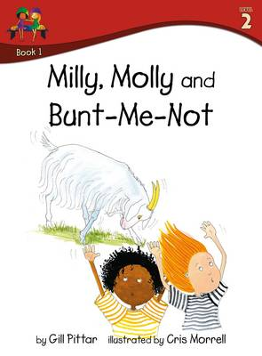 Milly Molly and Bunt Me Not by Gill Pittar