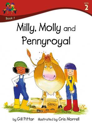 Milly Molly and Pennyroyal by Gill Pittar