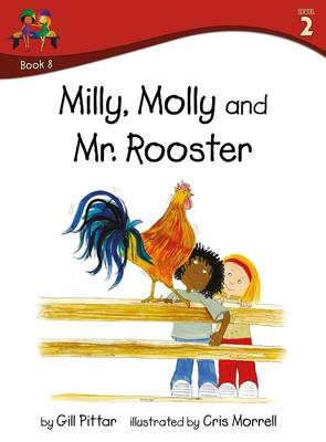 Milly Molly and Mr Rooster by Gill Pittar