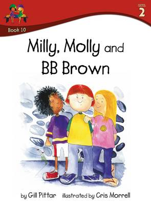 Milly Molly and BB Brown by Gill Pittar
