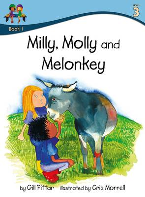 Milly Molly and Melonkey by Gill Pittar