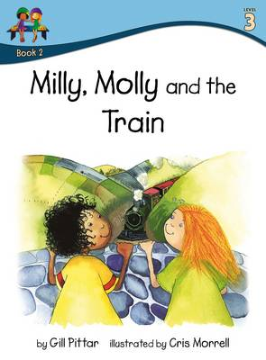 Milly Molly and the Train by Gill Pittar