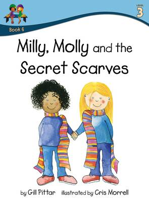 Milly Molly and the Secret Scarves by Gill Pittar
