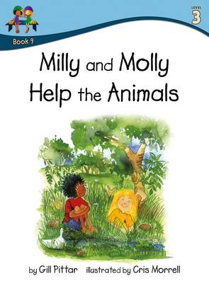 Milly and Molly Help the Animals by Gill Pittar