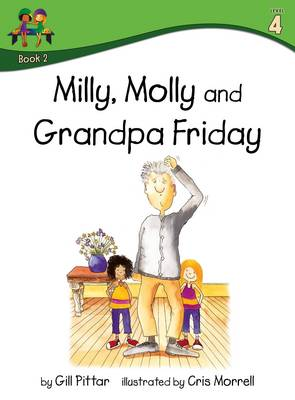 Milly Molly and Grandpa Friday by Gill Pittar