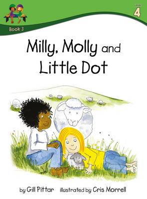 Milly Molly and Little Dot by Gill Pittar