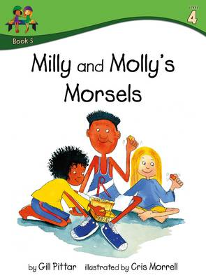 Milly and Mollys Morsels by Gill Pittar