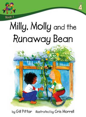 Milly Molly and the Runaway Bean by Gill Pittar