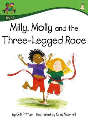 Milly Molly and the Three Legged Race by Gill Pittar