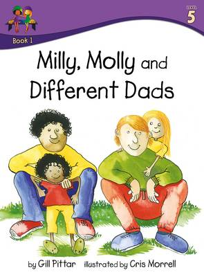 Milly Molly and Different Dads by Gill Pittar