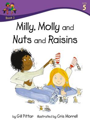 Milly Molly and Nuts and Raisins by Gill Pittar