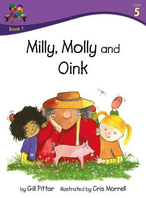 Milly Molly and Oink by Gill Pittar