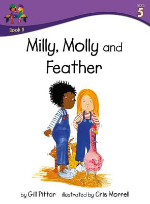 Milly Molly and Feather by Gill Pittar