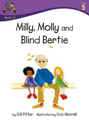Milly Molly and Blind Bertie by Gill Pittar