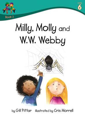 Milly Molly and WW Webby by Gill Pittar