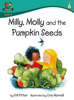 Milly Molly and the Pumpkin Seeds by Gill Pittar