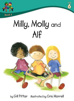 Milly Molly and Alf by Gill Pittar