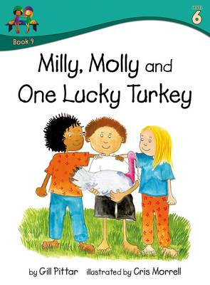 Milly Molly and One Lucky Turkey by Gill Pittar
