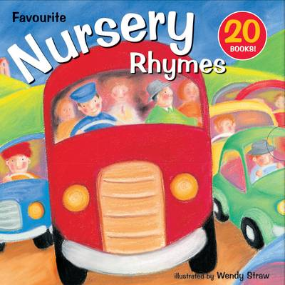 20 Favourite Nursery Rhymes by Wendy Straw