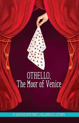 Othello: The Moor of Venice by Macaw Books