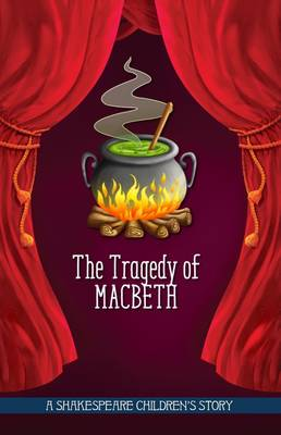 The Tragedy of Macbeth by Macaw Books