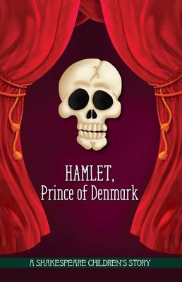 Hamlet: Prince of Denmark by Macaw Books