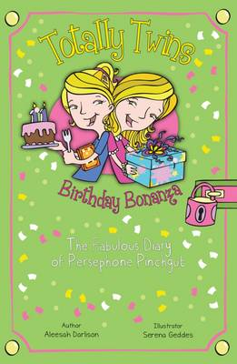 Birthday Bonanza: The Fabulous Diary of Persephone Pinchgut by Aleesah Darlison