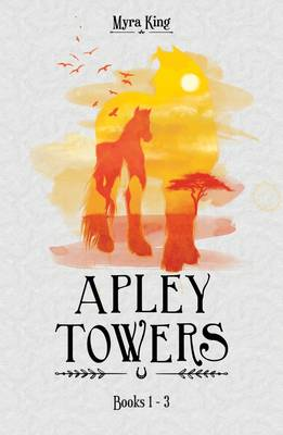 Apley Towers by Myra King, Andrew Davis