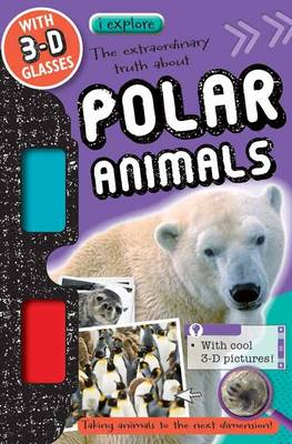 iExplore iExplore Polar Animals by Hayley Down