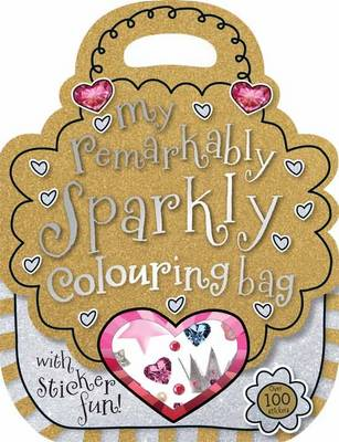 My Remarkably Sparkly Colouring Bag by Sarah Vince