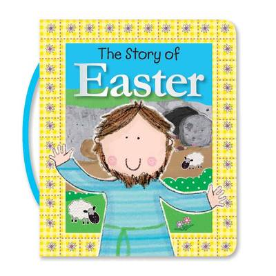 The Story of Easter by Lara Ede