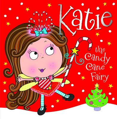 Katie the Candy Cane Fairy by Tim Bugbird