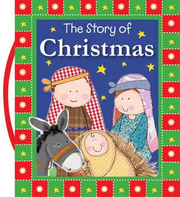 The Story of Christmas by Fiona Boon
