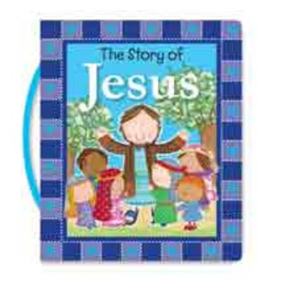 The Story of Jesus by Fiona Boon