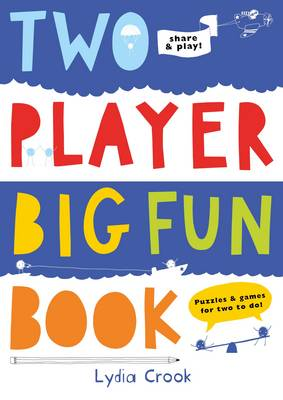Two Player Big Fun Book Puzzles & Games for Two to do by Lydia Crook