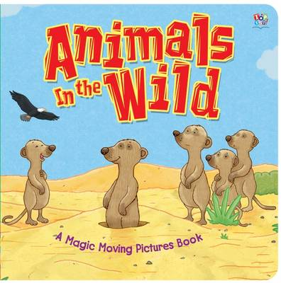 Animals in the Wild by Lucy Coult
