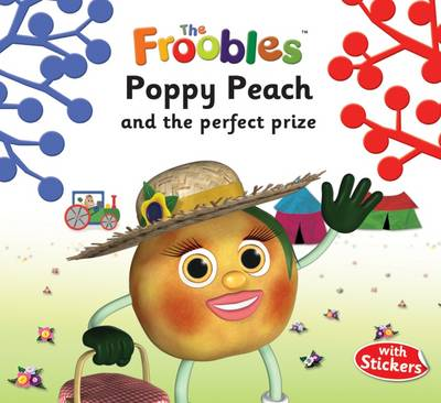 Poppy Peach and the Perfect Prize by Ella Davies, Lucy Coult