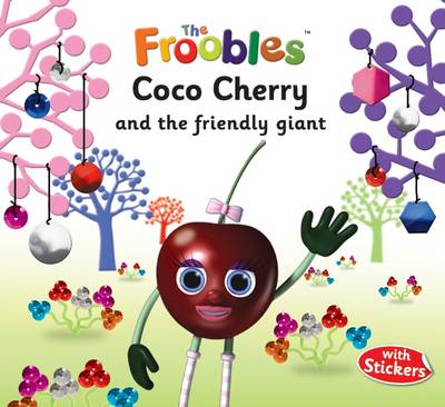Coco Cherry and the Friendly Giant by Ella Davies, Susan Mayes
