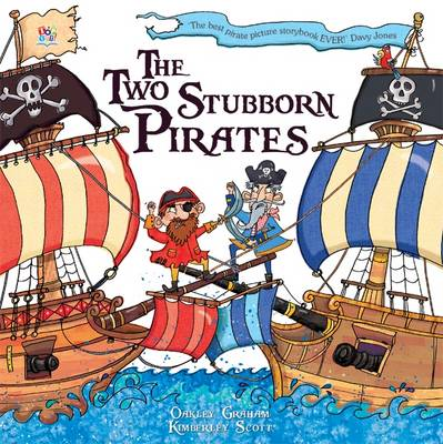 Two Stubborn Pirates by Oakley Graham