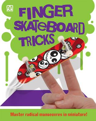 Finger Skateboard Tricks by Oakley Graham