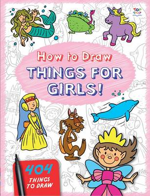 How to Draw Things for Girls by Barry Green