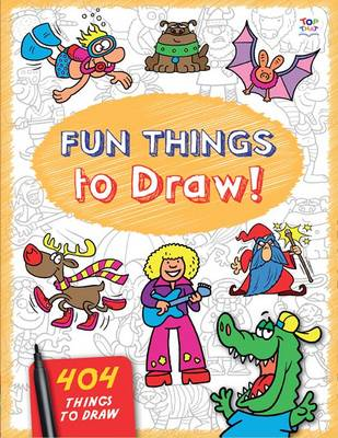 Fun Things to Draw by Barry Green