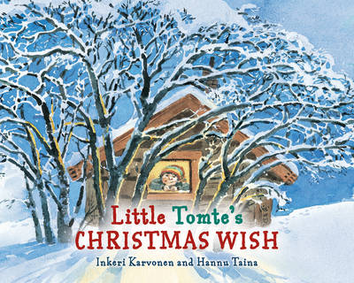 Little Tomte's Christmas Wish by Inkeri Karvonen