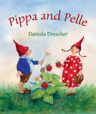 Pippa and Pelle by Daniela Drescher