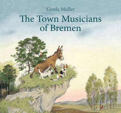 The Town Musicians of Bremen by Gerda Muller
