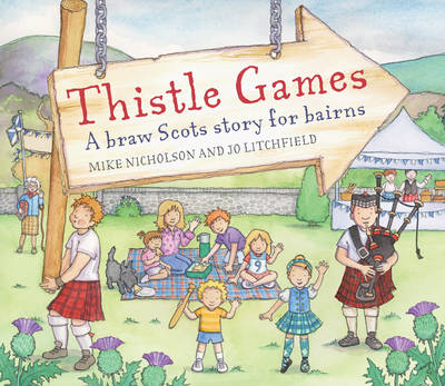 Thistle Games by Mike Nicholson