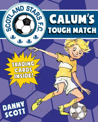 Calum's Tough Match Scotland Stars FC by Danny Scott