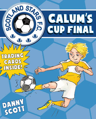 Calum's Cup Final Scotland Stars FC by Danny Scott