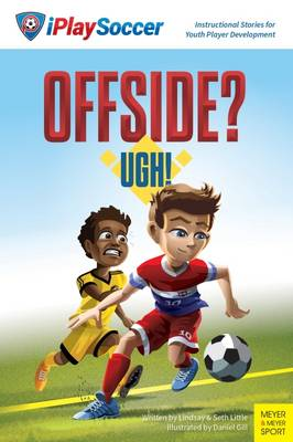 Offside? Ugh! by Lindsay Little, Seth Little