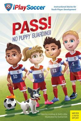 Pass! No Puppy Guarding! by Lindsay Little, Seth Little